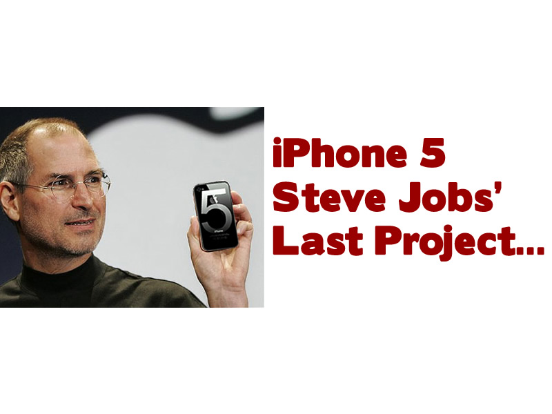 iphone-5-steve-jobs-last-project