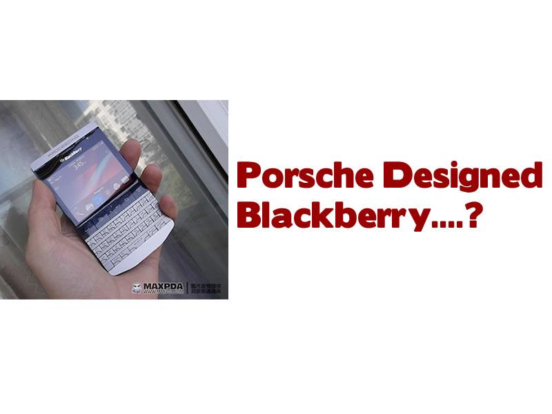 Porsche Designed Blackberry