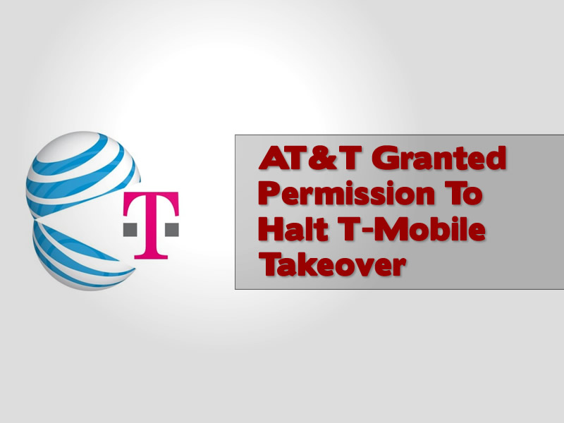 AT&T Granted Permission To Halt T-Mobile Takeover