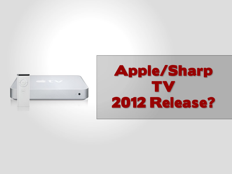 Apple TV made by Sharp 2012