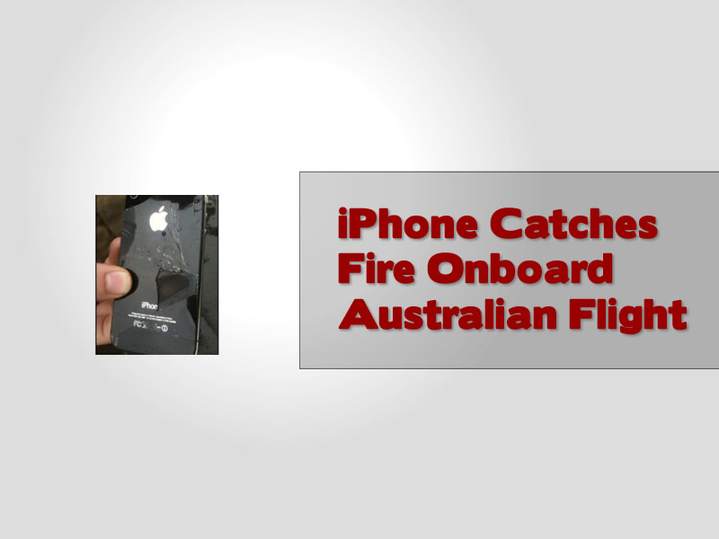 iPhone Catches Fire Onboard Plane