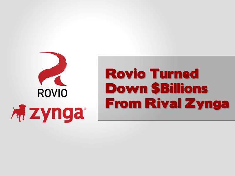Rovio Turned Down Billions From Rival Zynga