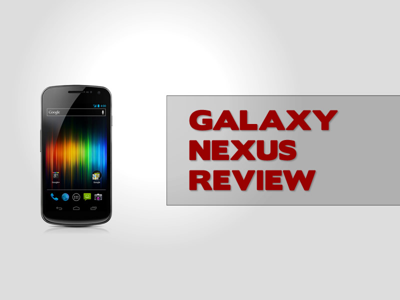 The new Samsung Galaxy Nexus reviewed