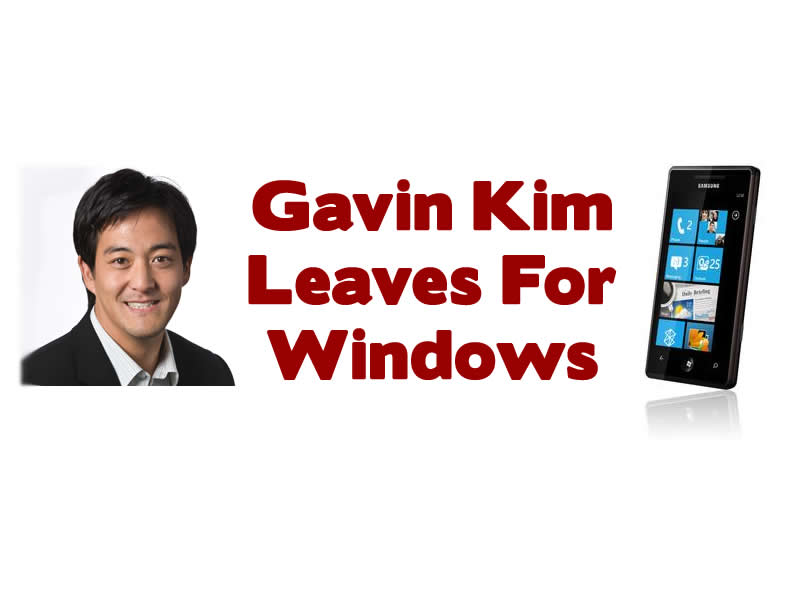 Samsungs Gavin Kim Leaves For Windows Phone