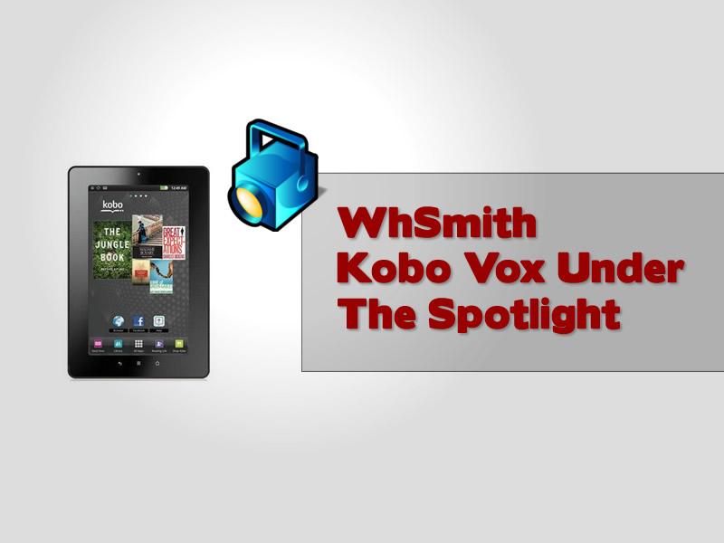 WhSmith Kobo Vox