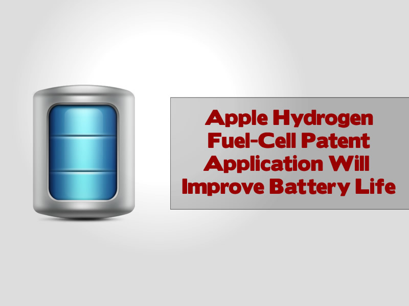 Apple Hydrogen Fuel-Cell Patent Application Will Improve Smartphone Battery Life