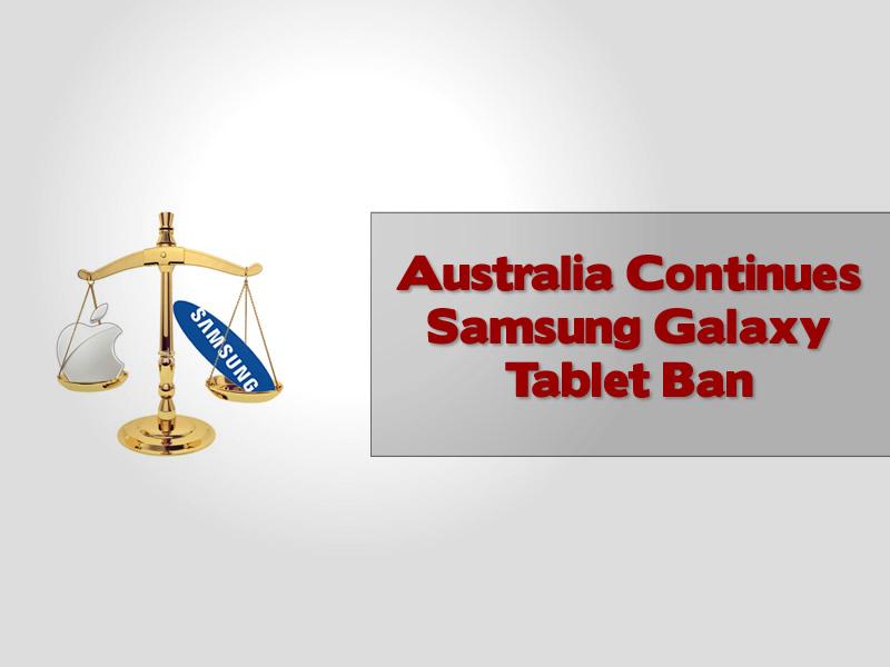 Australia Continues Samsung Galaxy Tablet Ban
