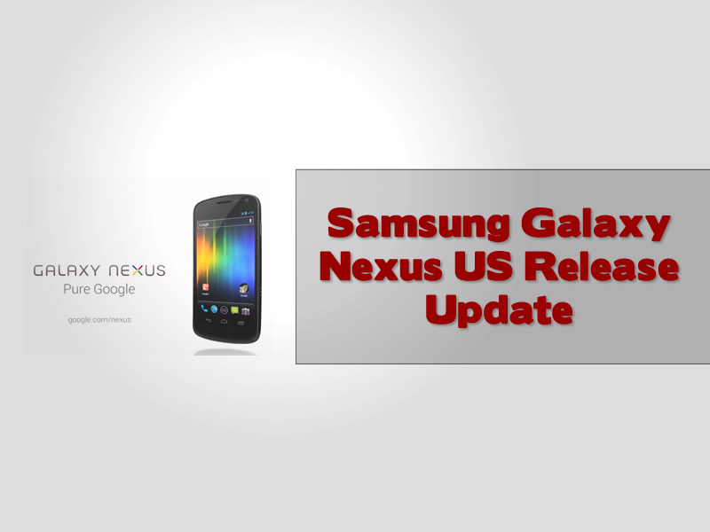Samsung Galaxy Nexus US Release Update