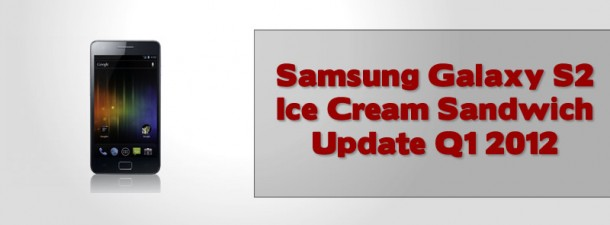Samsung Galaxy S2 Ice Cream Sandwich Update