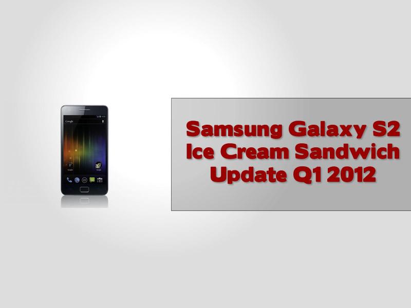 Samsung Galaxy S2 Ice Cream Sandwich Update