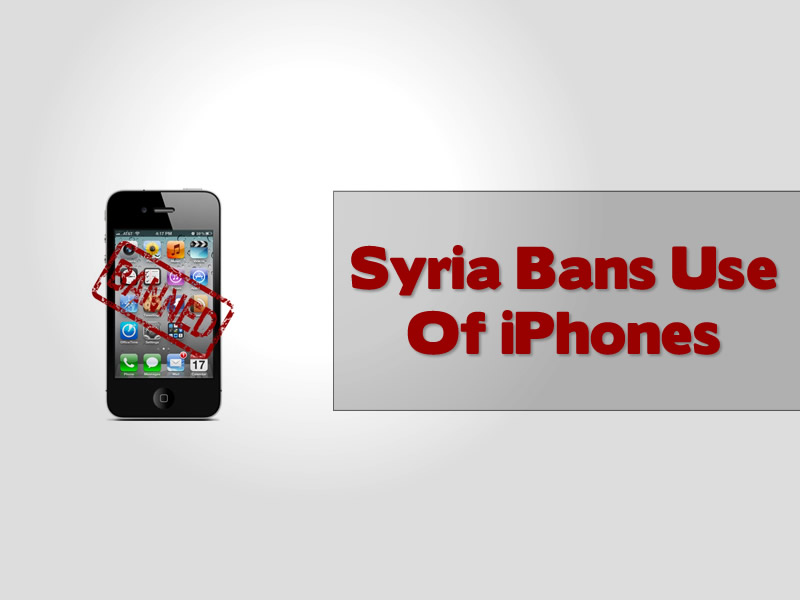Syria Bans Use Of iPhones