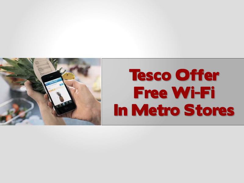 Tesco Offer Free WiFi In Metro Stores