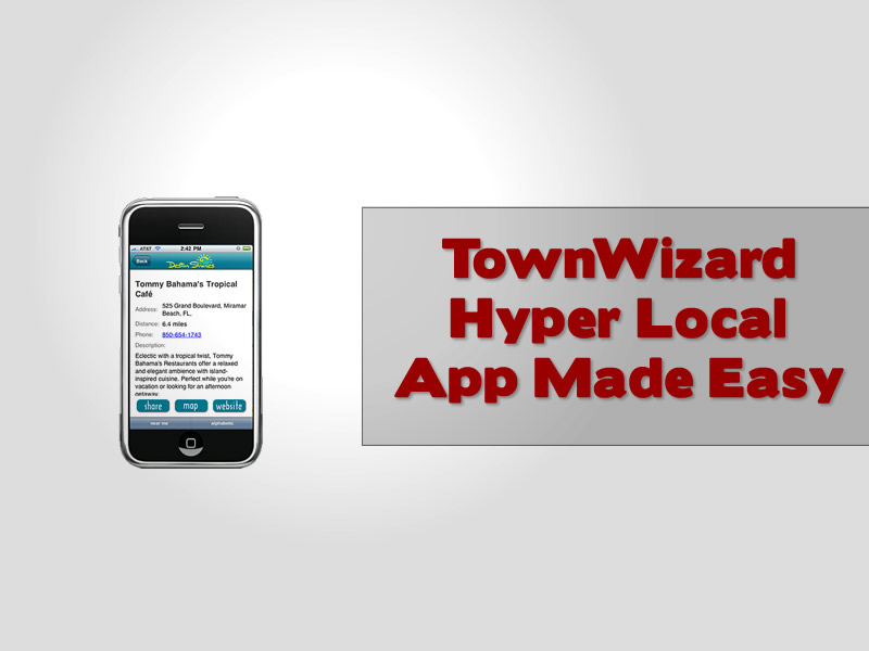 TownWizard Hyper Local App Made Easy