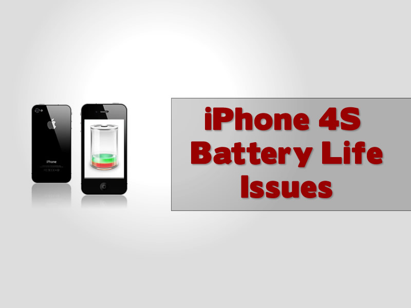iPhone 4S Battery Life Issues