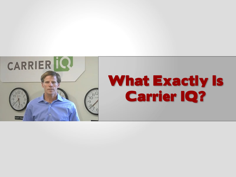 What Is Carrier IQ?