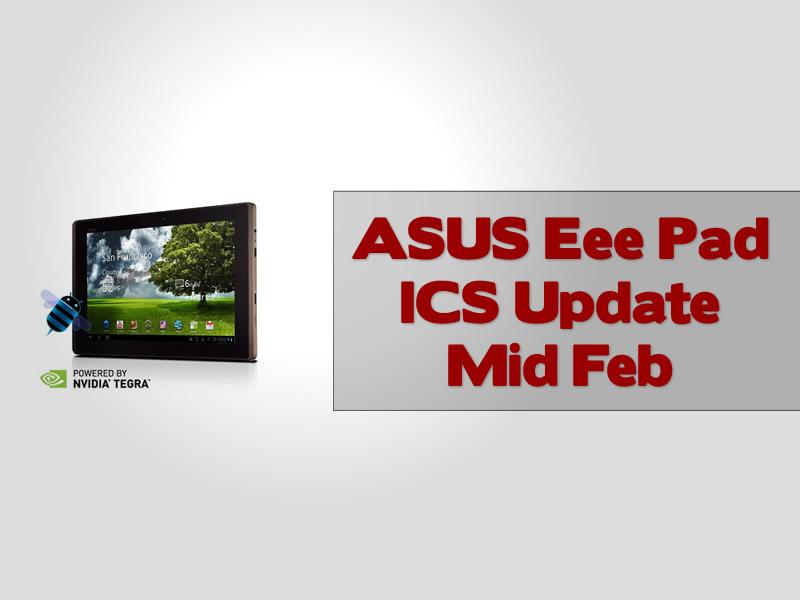 ASUS Eee Pad ICS Update Mid Feb