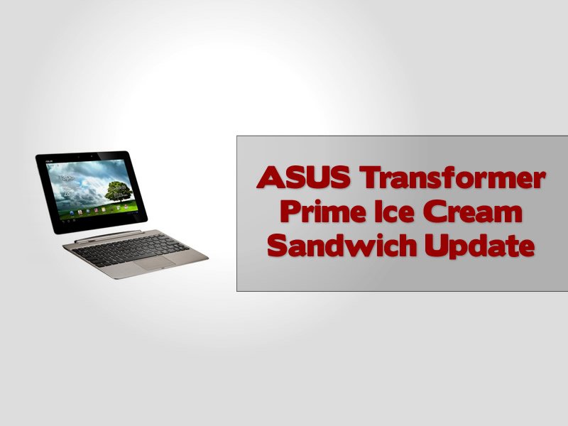 ASUS Transformer Prime Ice Cream Sandwich Update