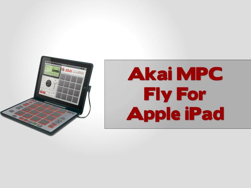 Akai MPC Fly For Apple iPad