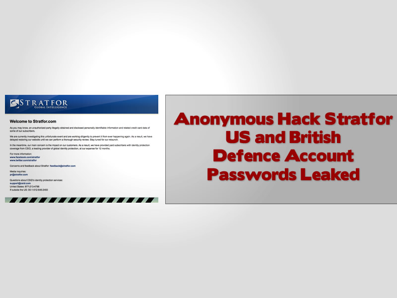 Anonymous Hack Stratfor US and British Defence Account Passwords Leaked