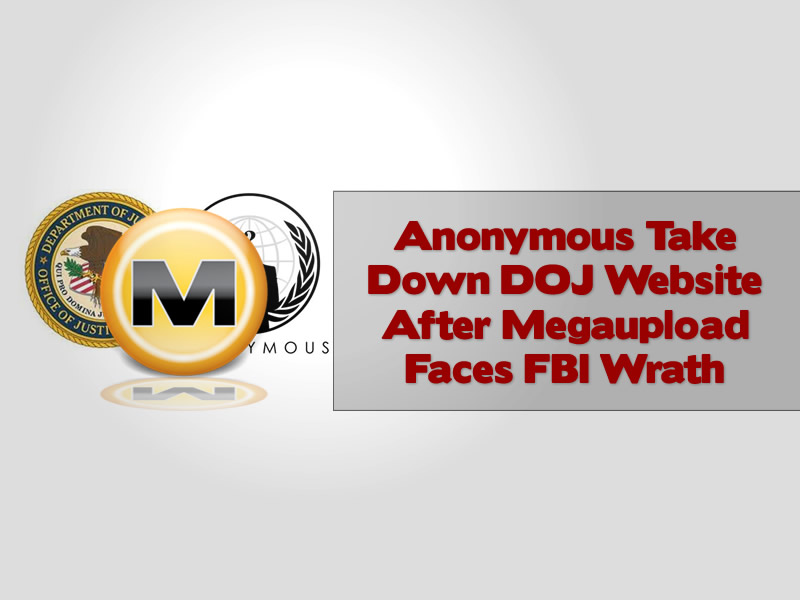 Anonymous Take Down DOJ Website After Megaupload Faces FBI Wrath