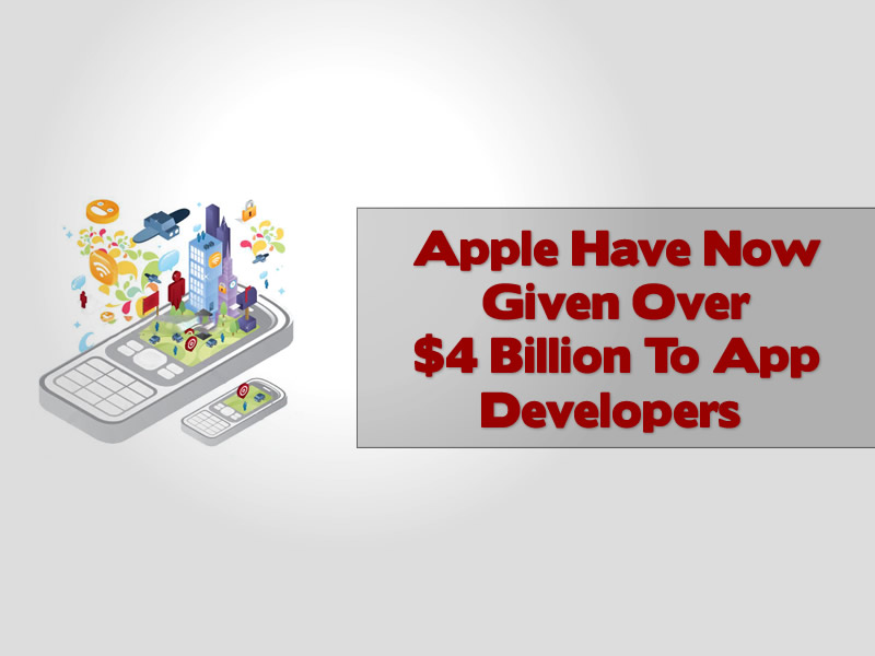 Apple Have Now Given Over $4 Billion To App Developers