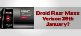 Droid Razr Maxx Verizon 26th January