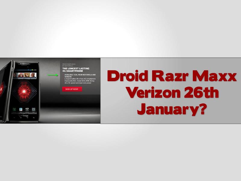 Droid Razr Maxx Verizon 26th January