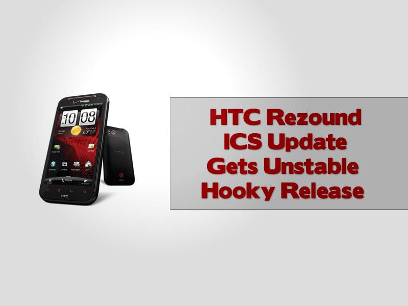 HTC Rezound ICS Update Gets Unstable Hooky Release