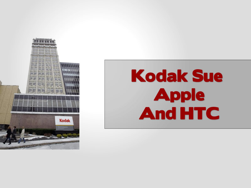 Kodak Sue Apple And HTC
