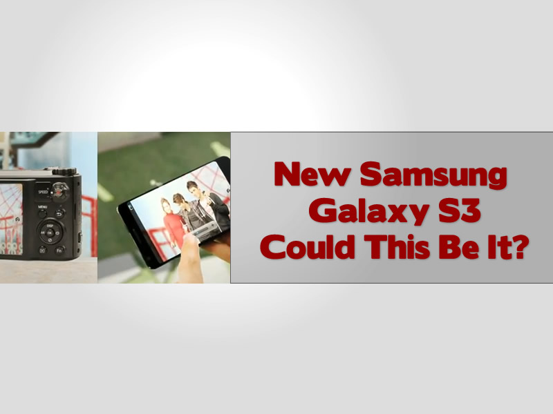 New Samsung Galaxy S3