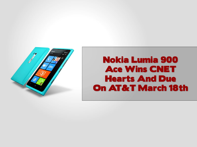Nokia Lumia 900 Ace Wins CNET Hearts