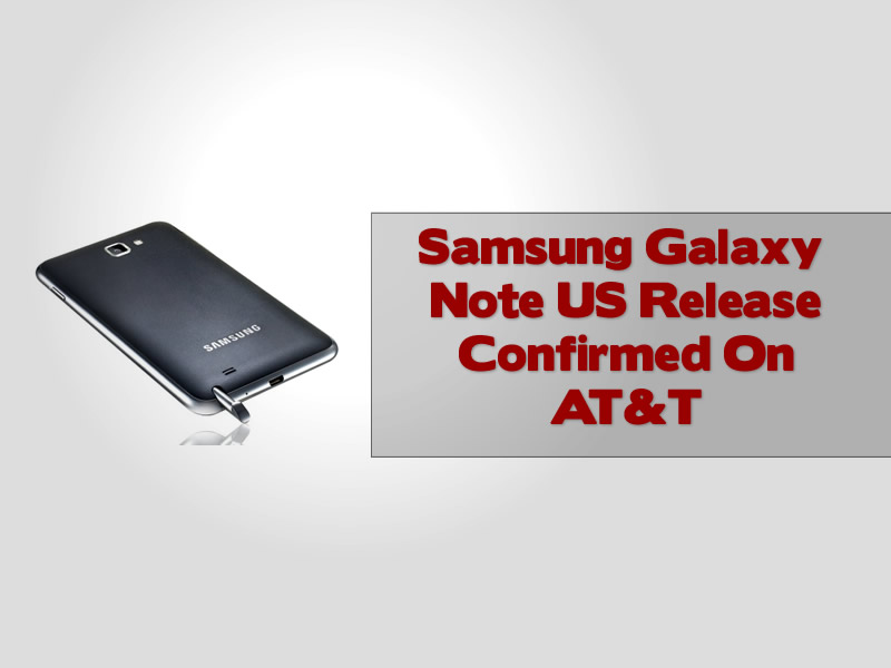 Samsung Galaxy Note US Release Confirmed On AT&T