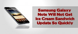 Samsung Galaxy Note Will Not Get Ice Cream Sandwich