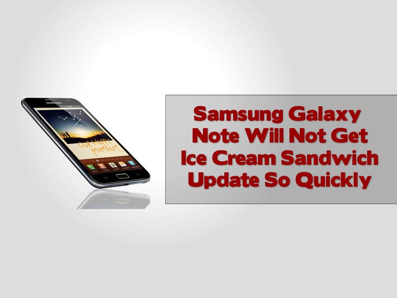 Samsung Galaxy Note Will Not Get Ice Cream Sandwich
