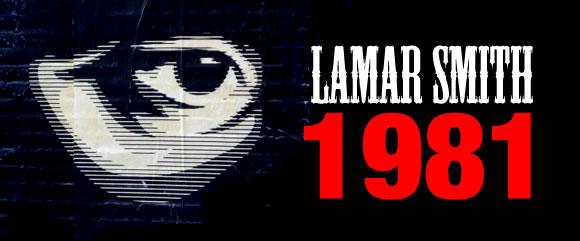 Senator Lamar Smith HR 1981