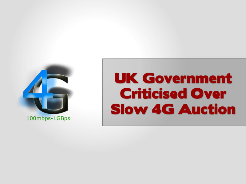 UK Government Criticised Over Slow 4G Auction