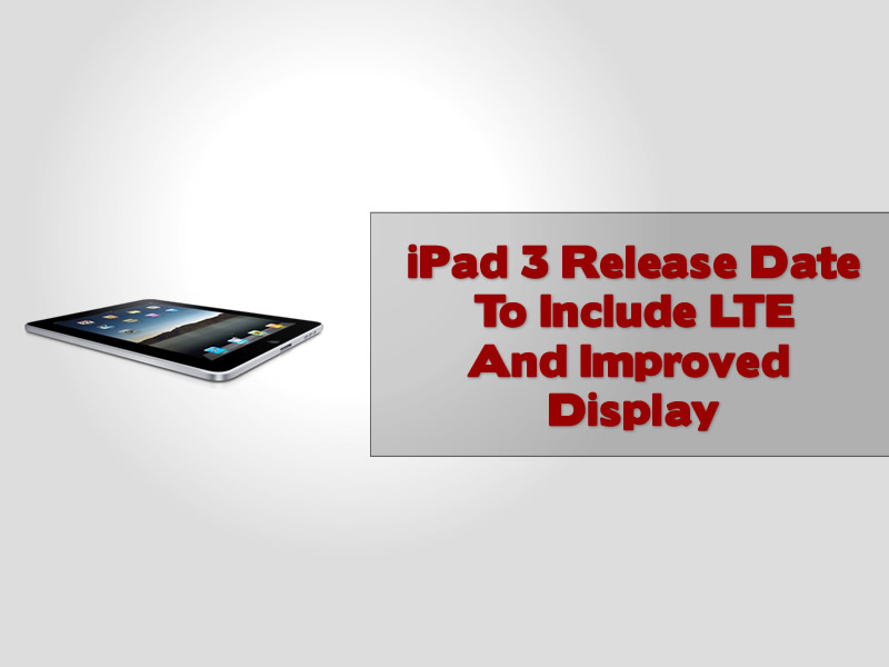Ipad 3 release date