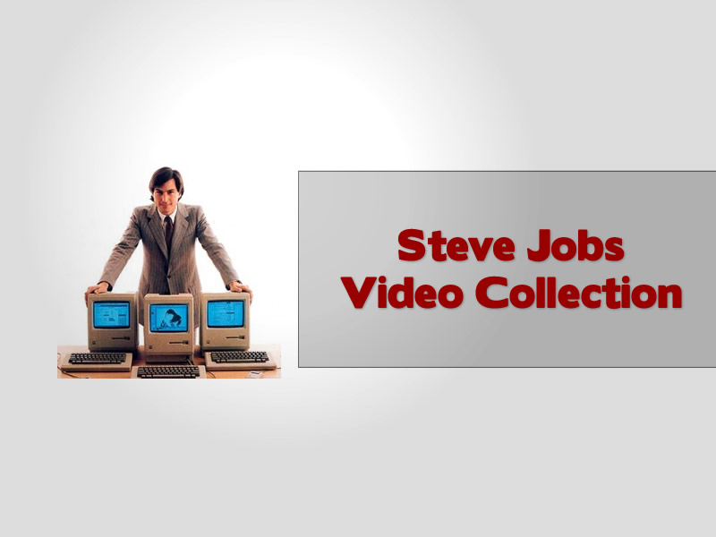 Steve Jobs Video Collection