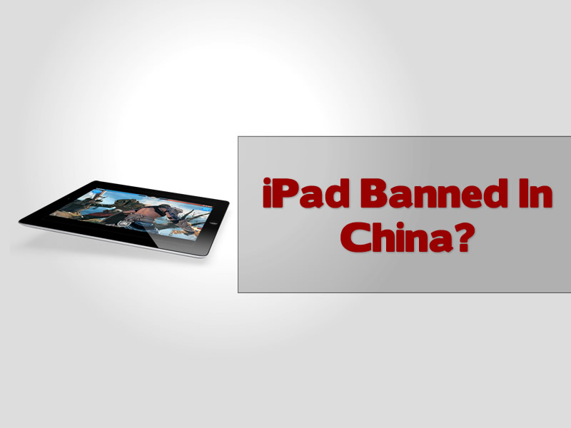 iPad Banned In China