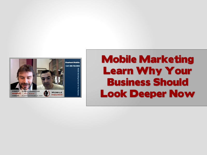 Mobile Marketing Learn Why Your Business Should Look Deeper Now