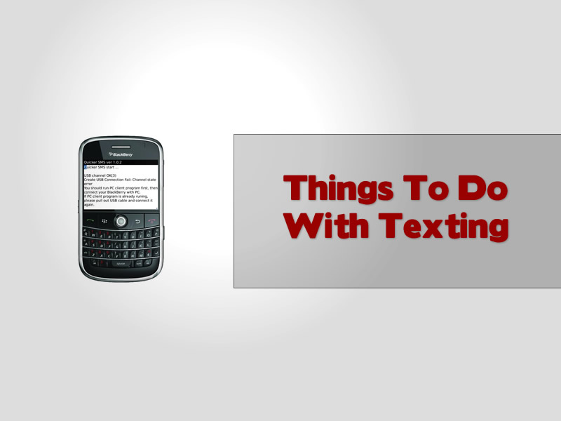 Things To Do With Texting