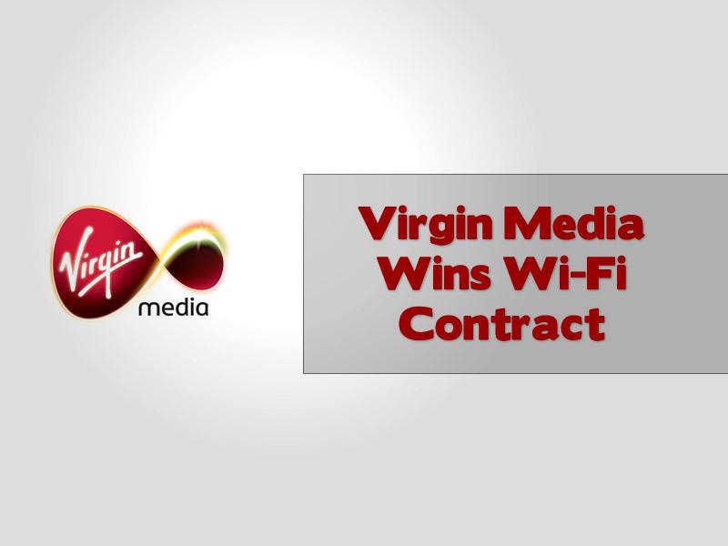 Virgin Media Wins Wi-Fi Contract