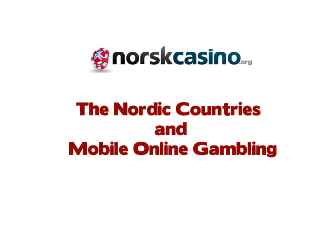 The Nordic countries and mobile online gambling